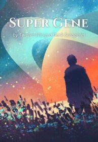00091-super-god-gene-web-novel